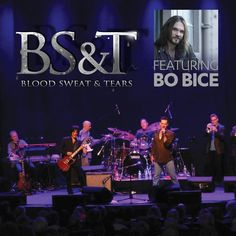 Blood, Sweat & Tears featuring Bo Bice presale starts 6am, Friday, Feb. 20! They play Spokane Sunday, May 17 / 7:30pm