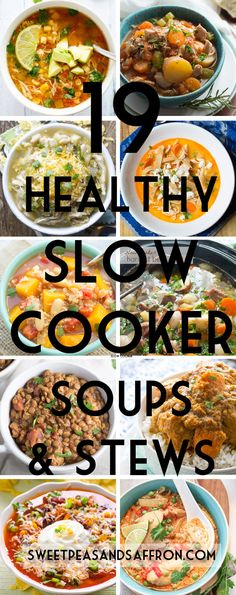 A round-up of 19 delicious and healthy slow cooker soup recipes as well as some tips to help you maximize flavor while using your slow cooker.