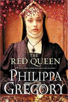 """""""The Red Queen"""" by Philippa Gregory"""