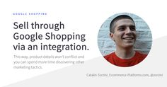 Integration is the name of the game. For more tips on Google Shopping and ecommerce, check out the BigCommerce blog!