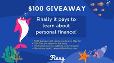 Enter to win Finny's $100 giveaway! It finally pays to learn about personal finance. To enter Finny's $100 Giveaway, you must redeem 100 Dibs to enter. Answer 10 quiz questions correctly or refer a friend to Finny to earn 100 Dibs. It's easy and fun! Learning on Finny is easy because it's free, quiz-based, bite-sized, and personalized to your interests. It finally does pay to learn about personal finance! Then, redeem your 100 Dibs for entry into the $100 Giveaway for this month.