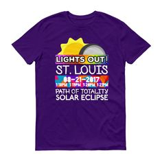 """Men's - St. Louis MO - Solar Eclipse Short Sleeve T-Shirt: """"Lights Out!"""" PATH of TOTALITY 08-21-2017 w Actual Times"""