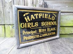 Antiques Atlas - Early Hatfield School For Girls Glass Sign Vintage Advertising Signs, Vintage Advertisements, Industrial Signs, Really Cool Stuff, Antiques, School, Glass, Antiquities, Antique