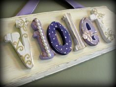 Custom name plaque for baby. I love this!