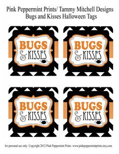 Download these tags HERE: Bugs and Kisses Full Page Happy Monday! Here's a fun Halloween freebie printable for you to use this season. Whether you're booing your neighbors, handing out treats to fr...