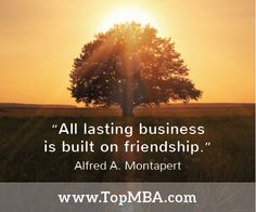 """""""All last business is built on friendship."""" Alfred A. Montapert What are your favorite #business #quotes? #quoteoftheday #inspiration #leadership"""