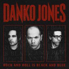 Danko Jones - Rock And Roll Is Black And Blue