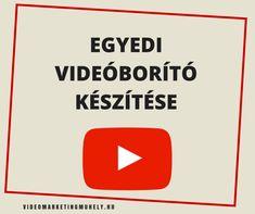 Egyedi videóborító készítése YouTube-ra feltöltött videónkhoz - Videómarketing Műhely North Face Logo, The North Face, Youtube, Youtubers, Youtube Movies