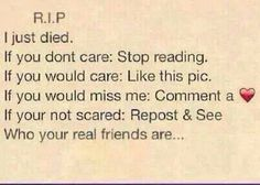 If I got to know you better, I would miss you so much. I'd still miss anyone who missed a chance to live their lives.