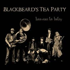 Blackbeard's Tea Party - this is the sound we want!