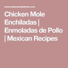 How to make mole poblano | Recipe | Mexican food recipes ...