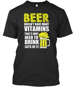 Drink Lots Of Beer Black T-Shirt Front