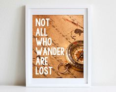 8x10 Not All Who Wander Are Lost Print by MayFrenzyDesigns on Etsy, $14.00
