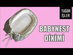 Babynest Dikimi (Bebek Yuvası Yapımı) | Tuğba İşler - YouTube