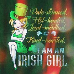 I am an Irish girl .