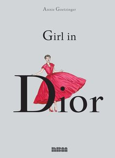 Girl in Dior - 'Girl In Dior' is a couture comic book by Annie Goetzinger. The graphic novel celebrates the luxury brand's rich history and is c. Wassily Kandinsky, Annie, Christian Dior, Dior Girl, Caran D'ache, Book Format, Book Lovers Gifts, Paris, French Fashion