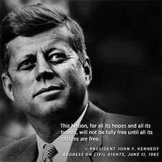 JFK, the most humanitarian President. All politicians should study his life, our country would be a better place today John Fitzgerald, Political Quotes, American Presidents, Jackie Kennedy, American Idol, Thank God, Good People, Role Models, How To Memorize Things