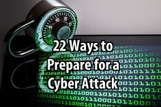 22 Ways to Prepare for a Cyber Attack