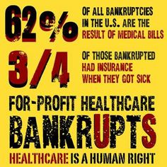 While I am adamantly against Obamacare, I DO believe affordable healthcare to be a universal human right… The current $ickcare moneymaking big business which keeps us sick, dying and in a state of perpetual debt and dependency is just bad news for America!