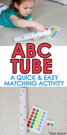 ABC Tube – easy letter matching activity; a quick and easy toddler activity; an easy alphabet activity