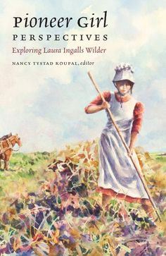 Earlier this year, the Pioneer Girl Project announced that Pioneer Girl Perspectives: Exploring Laura Ingalls Wilder would be coming out on May well, that day is here! Orders for Pioneer … Wilder Book, My Books, Books To Read, Free Books, Pioneer Girl, Laura Ingalls Wilder, American Frontier, Three Year Olds, Black And White Illustration
