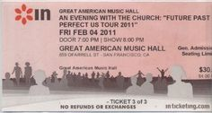 The Church in San Francisco at Great American Music Hall (GAMH), 4 Feb 2011 (ticket)