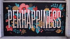 PERHAPPINESS - Criatipos em NYC Na semana passada, as meninas do Criatipos pintaram um muro em Bushwick, no Brooklyn, como uma homenagem ao grande poeta Paulo…