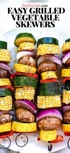 HOW TO MAKE EASY GRILLED VEGETABLE SKEWERS | foodiecrush.com Grilling vegetables skewers seems like a no-brainer, but there are a few tricks to making them a simple success every time. #recipes #grilled #grilling #grilledvegetables #veggiekabobs #simple #healthy #vegetables Grilled Vegetable Skewers, Grilled Vegetable Recipes, Veggie Skewers, Grilled Fruit, Grilled Vegetables, Healthy Vegetables, Veggies, Chicken Marinade Recipes, Grilling Recipes