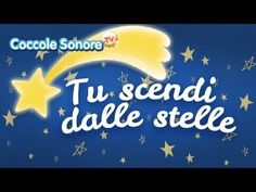 Tu scendi dalle stelle - Italian Songs for children by Coccole Sonore - YouTube