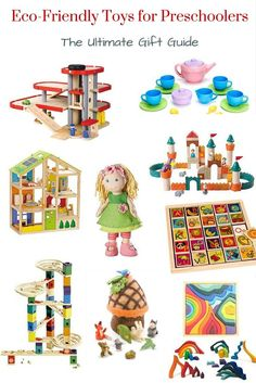 Eco-Friendly Gifts for Preschoolers - The Ultimate Gift Guide of Natural, Fun Toys