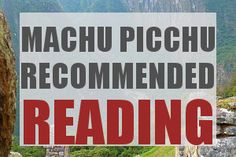 Must read if going to Machu Pichu - weather, packing, etc.