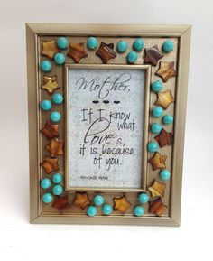 Mother Quote........Gold & Bronze 4x6 Frame/Quotable Art/Mothers by HerFaveRitThings