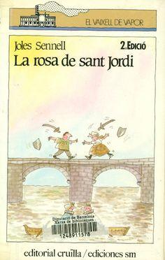 La rosa de Sant Jordi. Joles Sennell. I** Sen