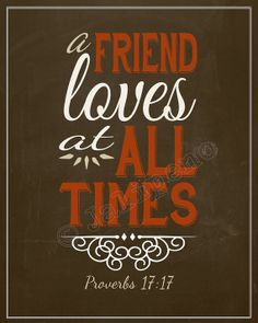 """""""A Friend Loves at All Times"""" - Proverbs 17:17 INSTANT DOWNLOAD Printable Print by Jalipeno - Quote Wall Art Decor Red Cream Brown Scripture Religious Christian Bible verse - the perfect gift for any home, office or desk! Check the shop for more colors and friendship quotes!"""