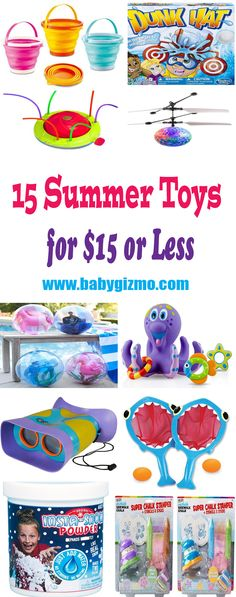 Chances are that your little ones need something outside to play with and to spark their imaginations. Here's a list of 15 summer toys for $15 or less! #Summer #BabyGizmo
