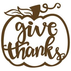 Silhouette Design Store - View Design give thanks thanksgiving phrase Thanksgiving Signs, Thanksgiving Projects, Thanksgiving Decorations, Holiday Decor, Vinyl Crafts, Vinyl Projects, Silhouette Design, Silhouette Cameo, Silhouette Projects