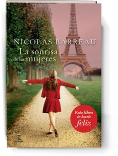 Le Sourire des femmes ebook by Nicolas Barreau - Rakuten Kobo I Love Books, Books To Read, My Books, Buch Design, Romance, Book Writer, World Of Books, I Love Reading, Lectures
