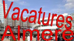 Vacatures Almere - Google+