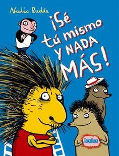 Los libros del Institut de la Infància: La autoestima en la infancia. ¡Sé tú mismo y nada más!