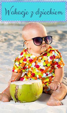 Pierwsze wakacje z dzieckiem to nie lada wyzwanie – niektórzy rodzice twierdzą wręcz, że urlop z maluchem wymaga jeszcze większego zaangażowania i wysiłku niż opieka nad nim w domu.