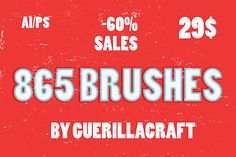 Check out 865 Brushes -60% SALES by Guerillacraft on Creative Market