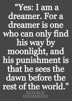 quotes oscar wilde kushandwizdom kush and wizdom oscar wilde quotes Daily Quotes, Great Quotes, Quotes To Live By, Me Quotes, Inspirational Quotes, Quotable Quotes, Poetry Quotes, Music Quotes, Famous Quotes