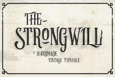 Strongwill Typeface by Alterdeco Inc. on @creativemarket