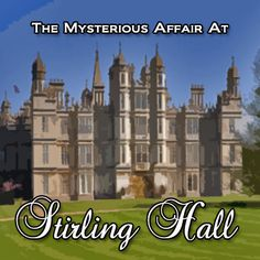 The Mysterious Affair At Stirling Hall Edwardian or Victorian murder mystery party game, available from http://www.shotinthedarkmysteries.com starting at $19.97!