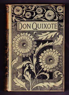 Don Quixote , 1605.
