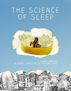 The Science of Sleep - Michel Gondry