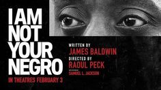 James Baldwin's words rise up in 'I Am Not Your Negro' trailer