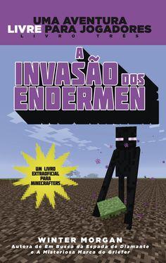 Mais um lançamento em livro para os minecrafters de plantão: A Invasão dos Edermen