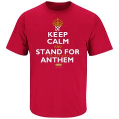 Keep Calm And Stand For The National Anthem T-Shirt cd92bd2aa