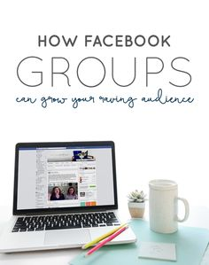 How Facebook Groups Can Grow Your Raving Audience  |  Think Creative Collective